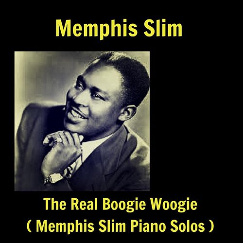 The Real Boogie Woogie (Memphis Slim Piano Solos) de Memphis Slim