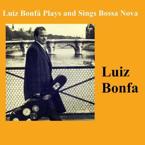 Luiz Bonfá Plays And Sings Bossa Nova de Luiz Bonfá