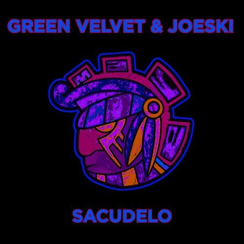 Sacudelo by Green Velvet