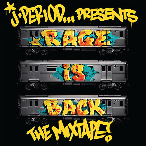 RAGE IS BACK [The Mixtape] by J.PERIOD