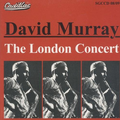 The London Concert (Live at the Collegiate Theatre, London, August 1978) von David Murray