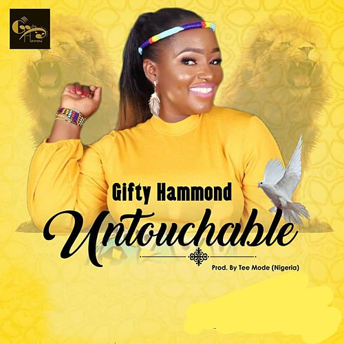 Untouchable by Gifty Hammond