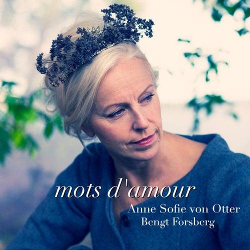 Mots D'Amour by Anne-sofie Von Otter