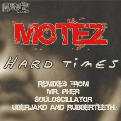 Hard Times von Motez