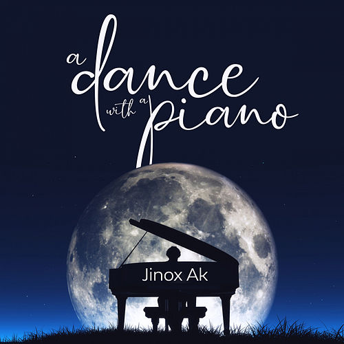 A Dance With A Piano de Jinox Ak