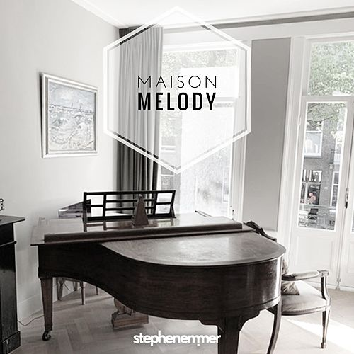 Maison Melody by Stephen Emmer