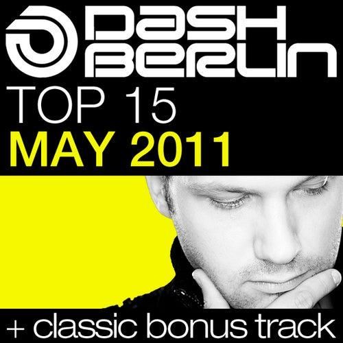 Dash Berlin Top 15 - May 2011 von Various Artists