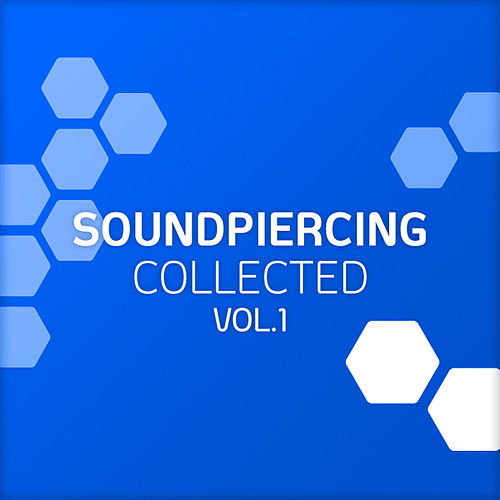 Soundpiercing Collected, Vol. 1 von Various Artists