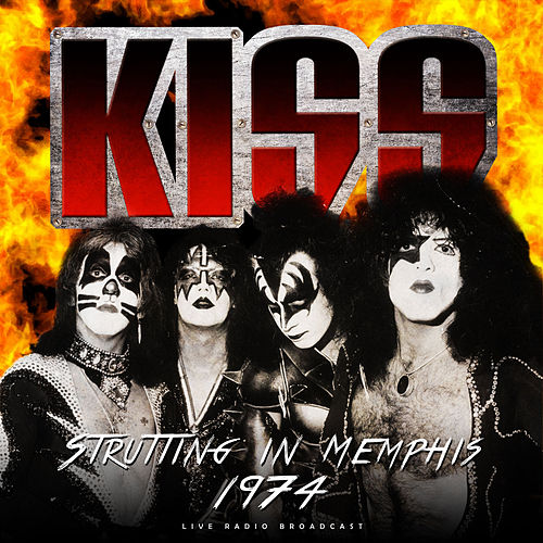 Strutting in Memphis 1974 (live) de KISS