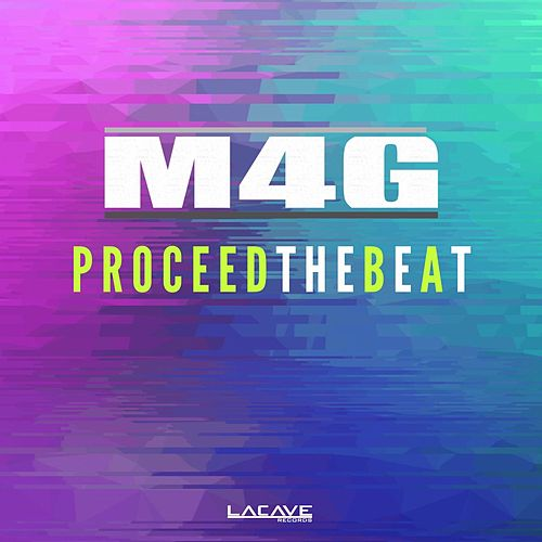 Proceed The Beat by M4g