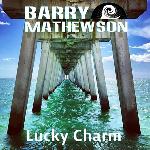 Lucky Charm by Barry Mathewson