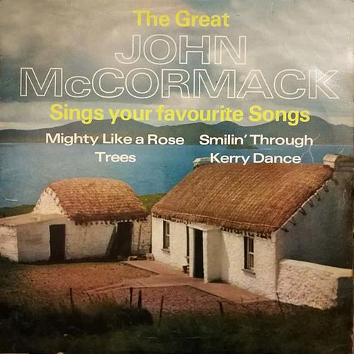 Sings Your Favorite Songs by John McCormack