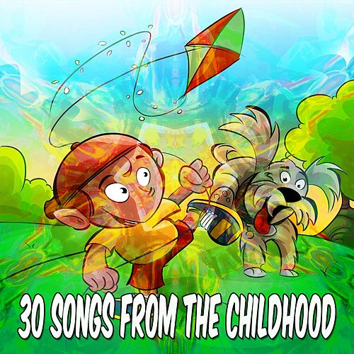 30 Songs from the Childhood de Canciones Para Niños