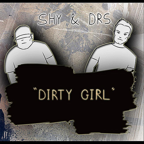 Dirty Girl van S.H.Y.