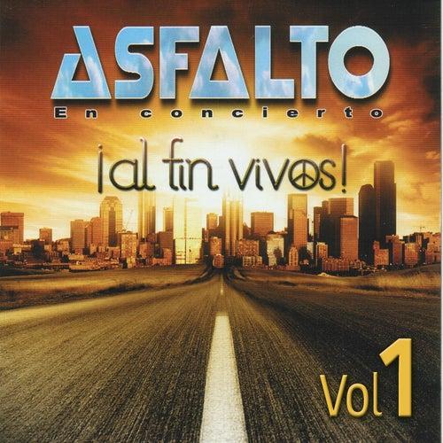 Al Fin Vivos (En Concierto) (Vol. 1) de Asfalto
