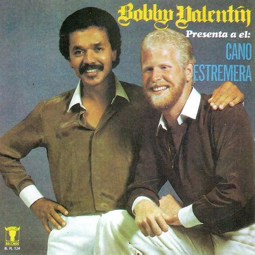 Bobby Valentin Presenta a el: Cano Estremera (feat. Cano Estremera) de Bobby Valentin