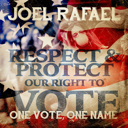 One Vote, One Name by Joel Rafael