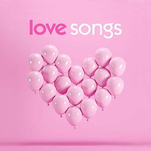 Love Songs: Chart and Oldies Romance by Various Artists