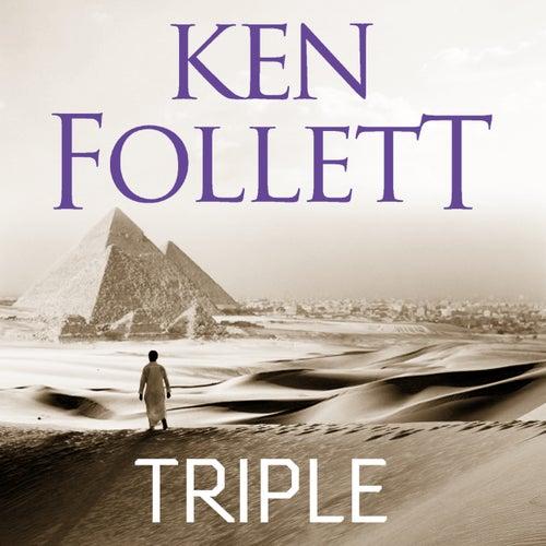 Triple (Unabridged) von Ken Follett