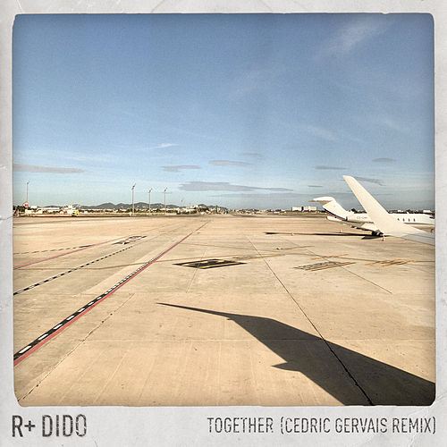 Together (Cedric Gervais Remix) von Rplus