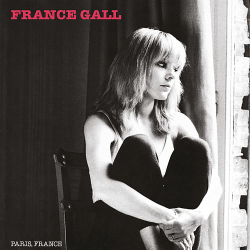 Paris, France (Remasterisé en 2004; Edition Deluxe) de France Gall