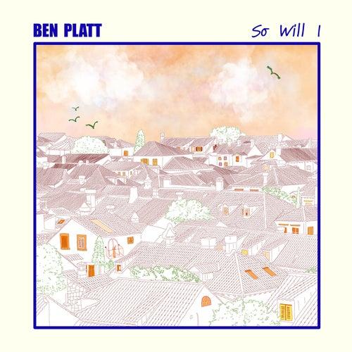 So Will I by Ben Platt