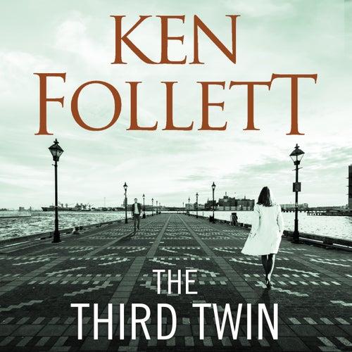 The Third Twin (Unabridged) von Ken Follett