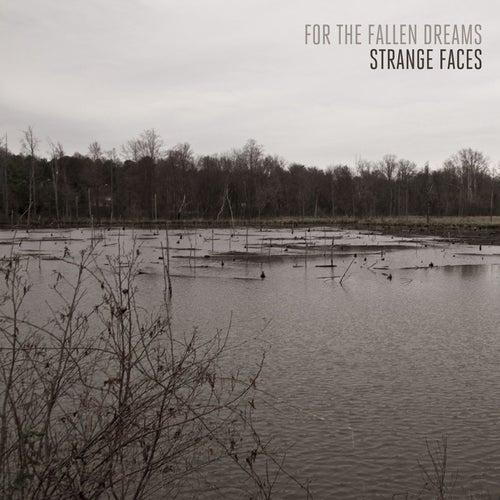 Strange Faces de For The Fallen Dreams