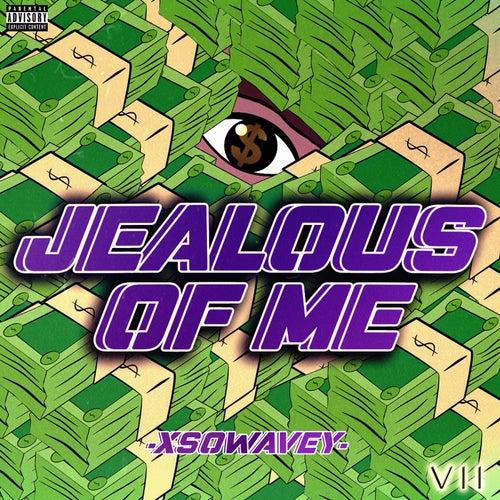 Jealous Of Me de XsoWavey