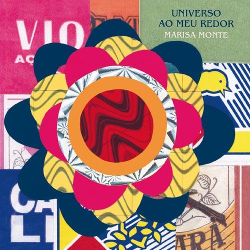 Universo Ao Meu Redor by Marisa Monte