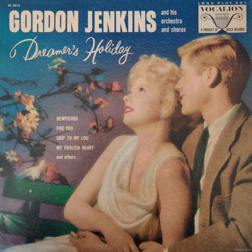 Dreamer's Holiday by Gordon Jenkins
