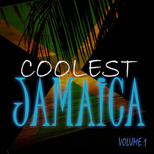 Coolest Jamaica by Various Artists