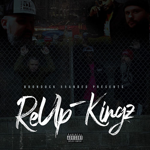 ReUp-Kingz by Boondock Kingz