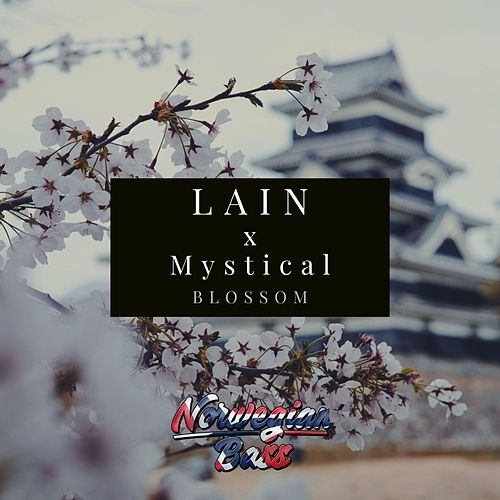Blossom (with MYSTICAL) by Lain