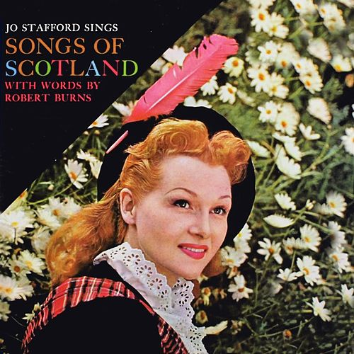 Song Of Scotland (With Words By Robert Burns) by Jo Stafford