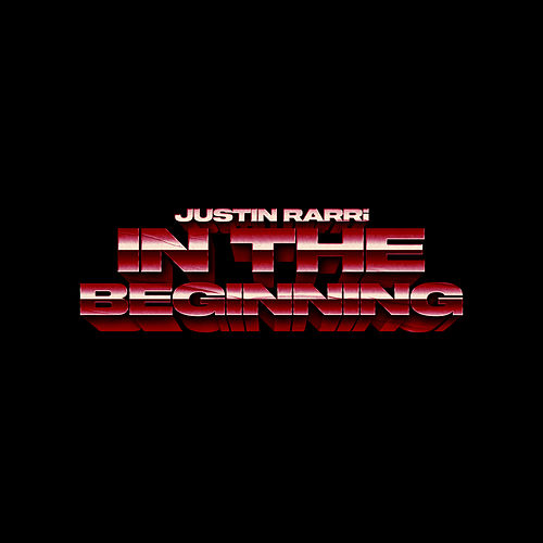 IN THE BEGINNING de Justin Rarri