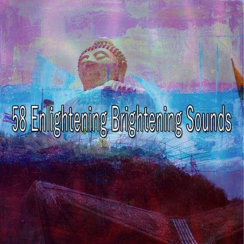 58 Enlightening Brightening Sounds von Entspannungsmusik