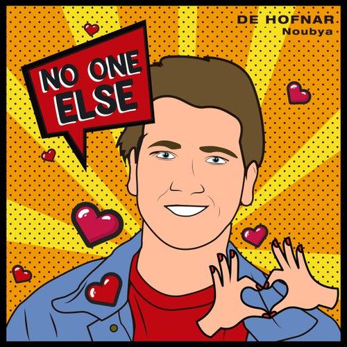 No One Else de De Hofnar
