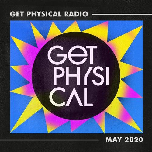 Get Physical Radio - May 2020 von Get Physical Radio