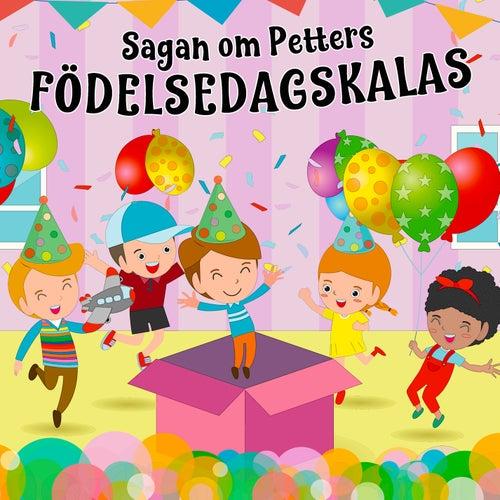 Sagan om Petters födelsedagskalas von Tomas Blank