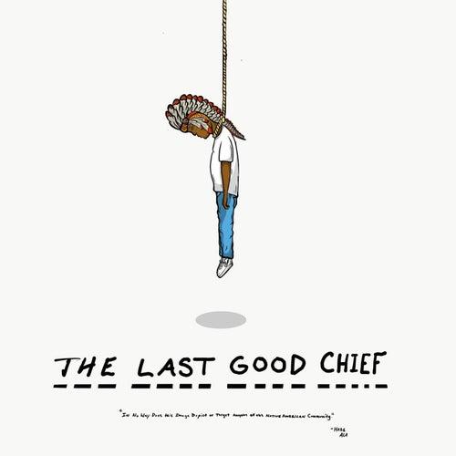 The Last Good Chief de Haze Ala
