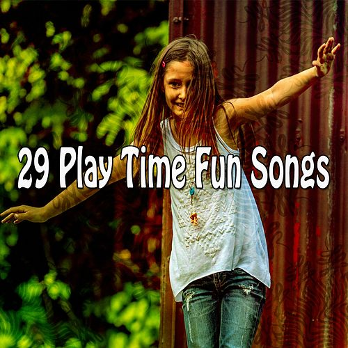 29 Play Time Fun Songs de Canciones Infantiles