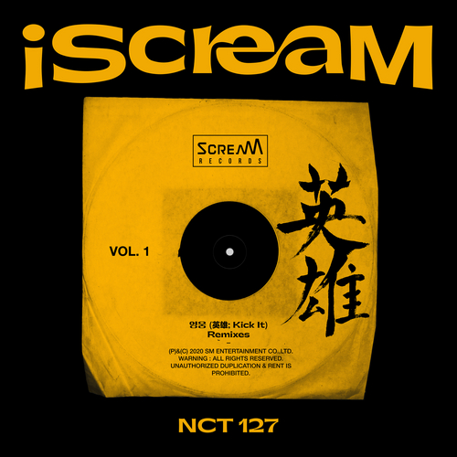 iScreaM Vol.1 : Kick It Remixes by NCT 127