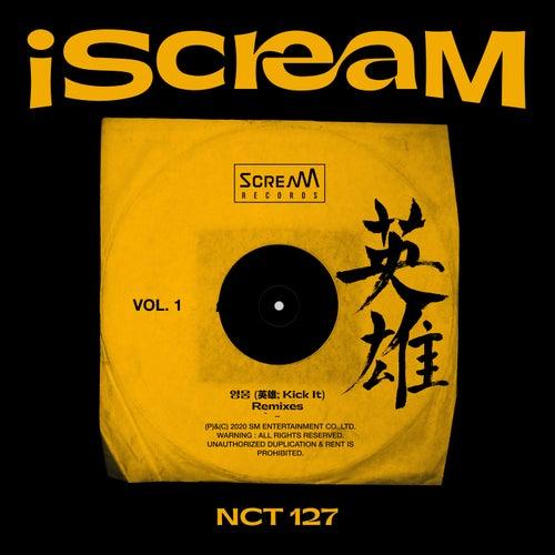 iScreaM Vol.1 : Kick It Remixes by NCT 127