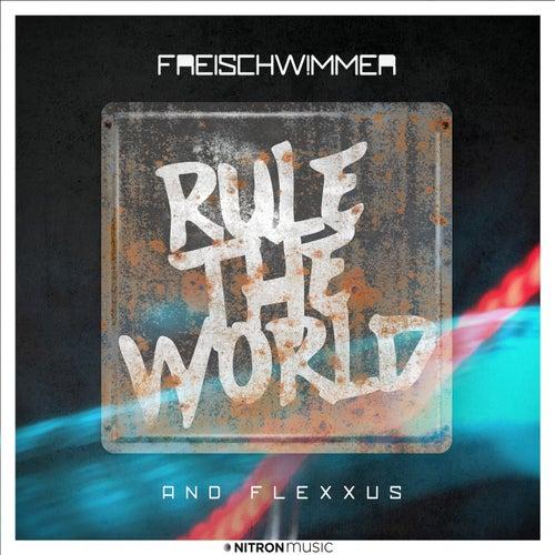 """Freischwimmer: """"Rule The World"""""""