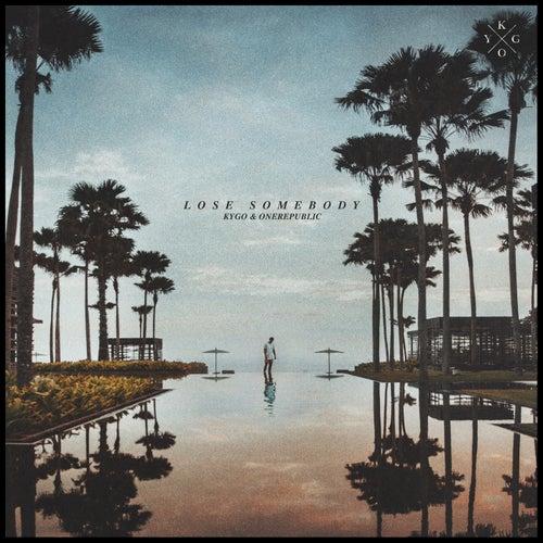 Lose Somebody van Kygo & OneRepublic