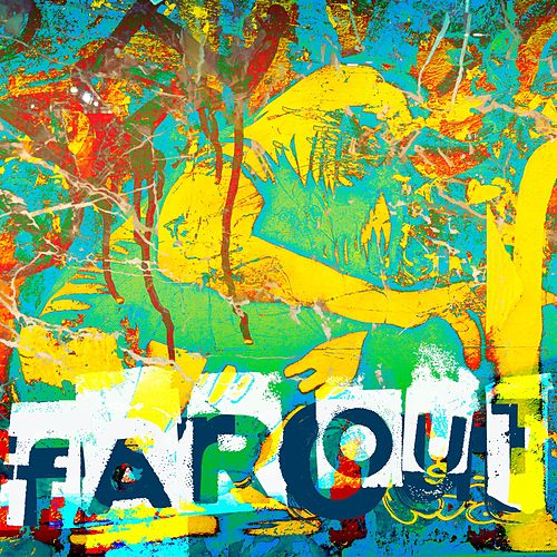 Far Out by Don Relyea