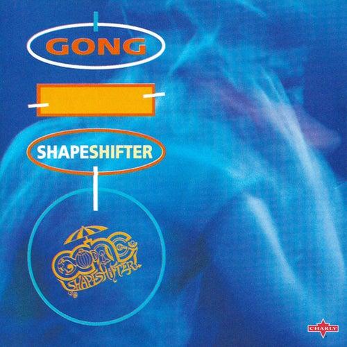 Shapeshifter de Gong