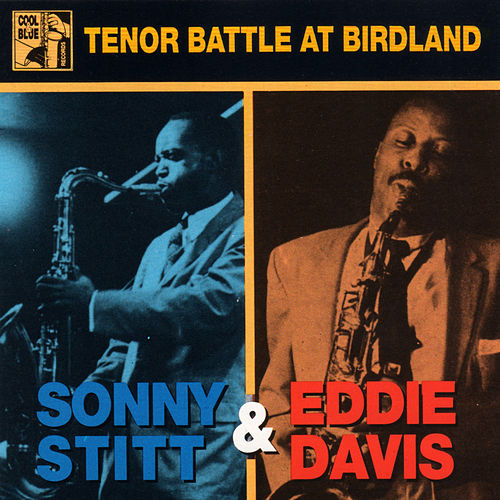 Tenor Battle at Birdland (Live) by Sonny Stitt