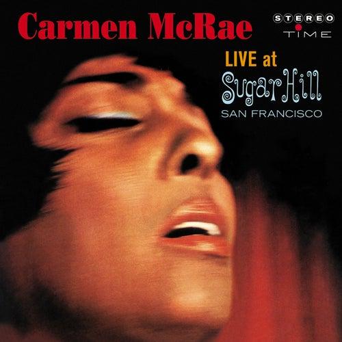 Carmen McRae Live at Sugar Hill, San Francisco by Carmen McRae